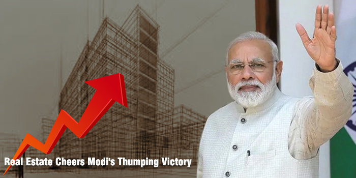 Real Estate Industry Cheers Modi's Thumping Victory